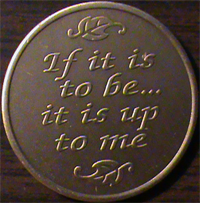 If It Is To Be – Up To Me,If It Is To Be medallion, Up To Me medallion,