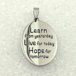 Learn from Yesterday | Live for Today | Hope for Tomorrow